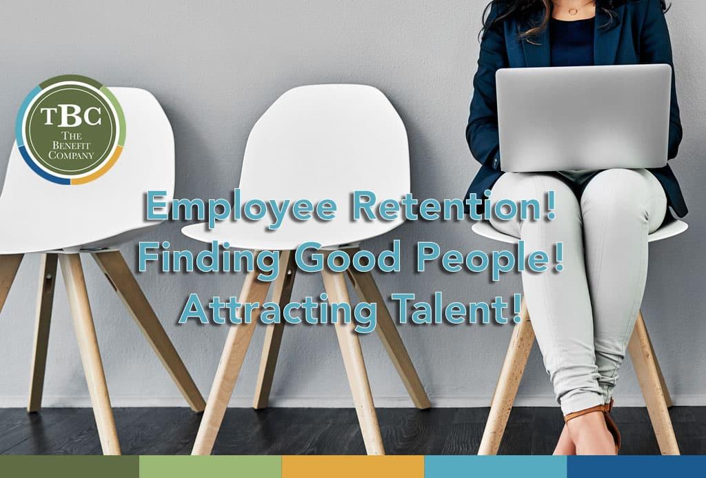 Employee Retention Attracting Talent