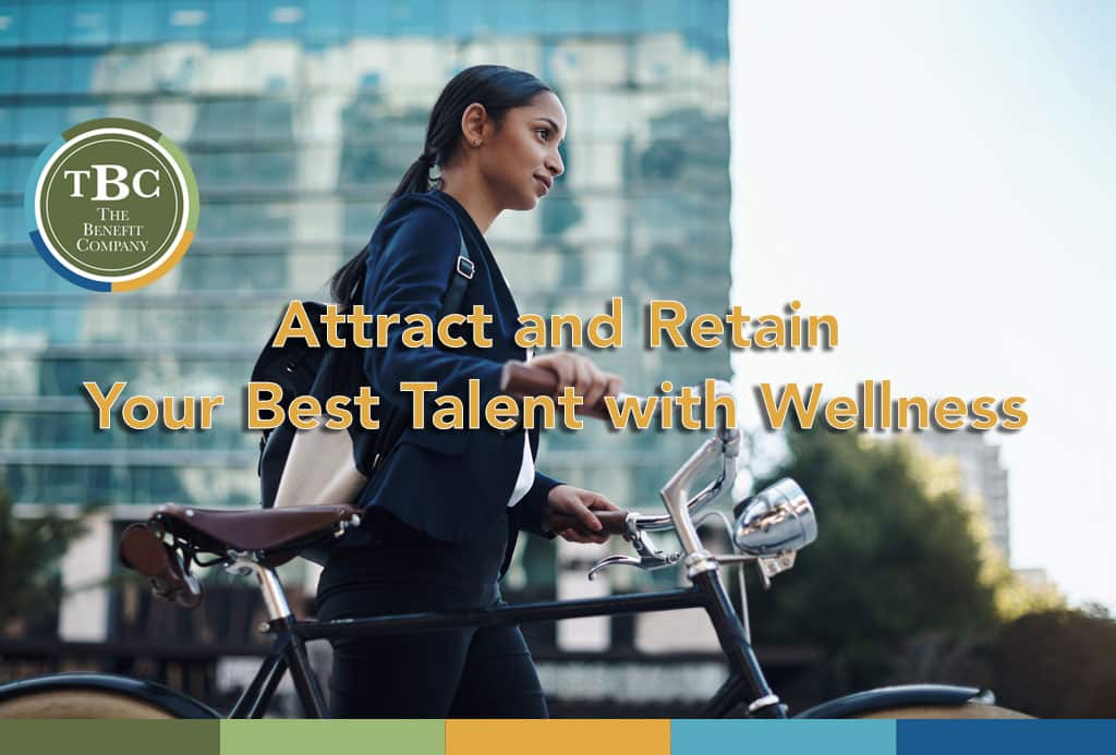 Attract and retain employees with wellness strategies